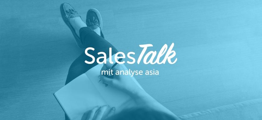 SalesTalk mit analyse asia: Besonderheiten des Vertriebes mit China